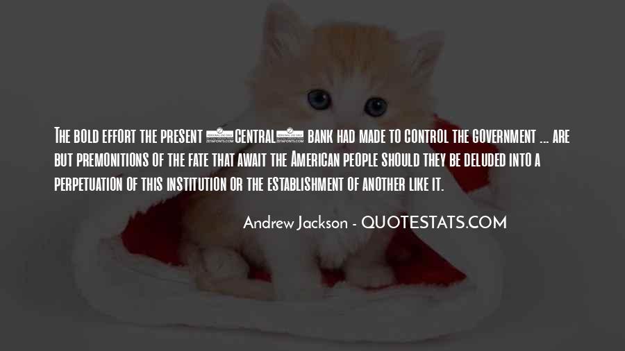 Andrew Jackson Quotes #334338