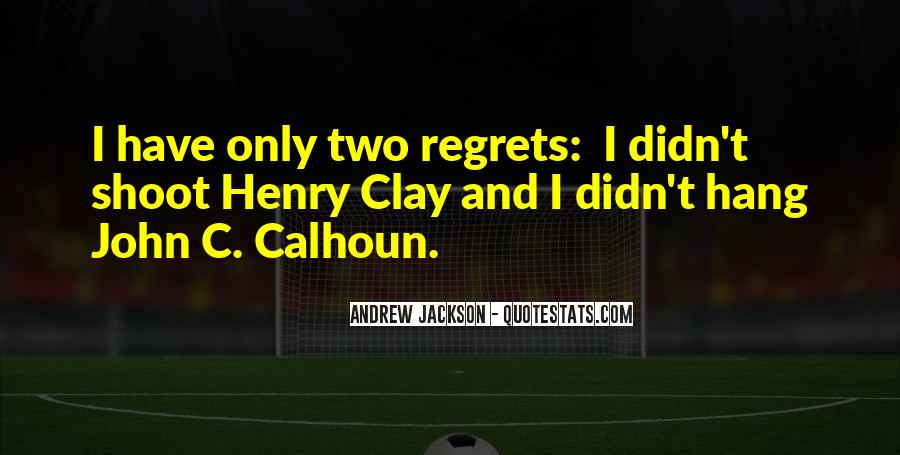 Andrew Jackson Quotes #434471