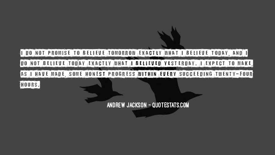 Andrew Jackson Quotes #495902
