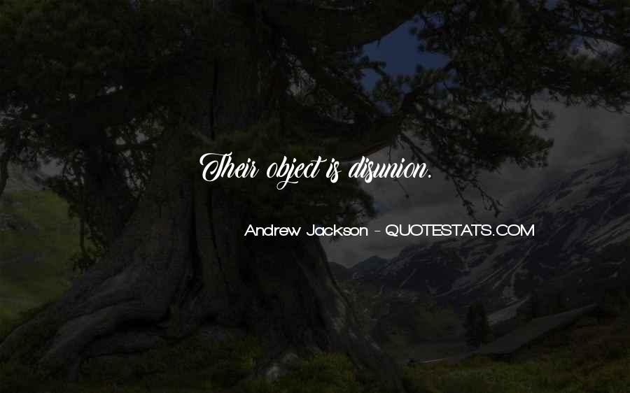 Andrew Jackson Quotes #619514