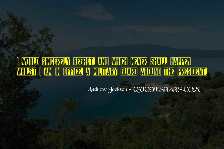 Andrew Jackson Quotes #953311