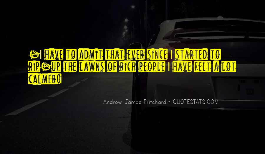 Andrew James Pritchard Quotes #269961