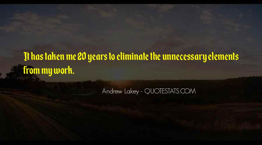 Andrew Lakey Quotes #1346794