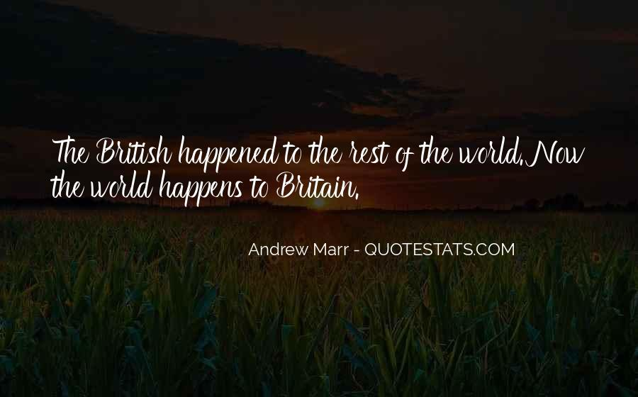 Andrew Marr Quotes #1453007