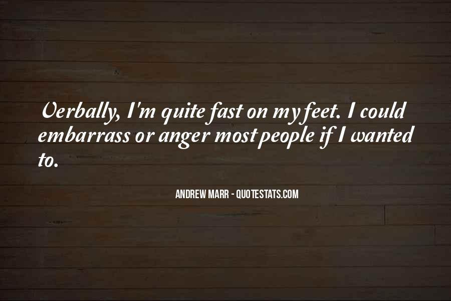 Andrew Marr Quotes #1765159