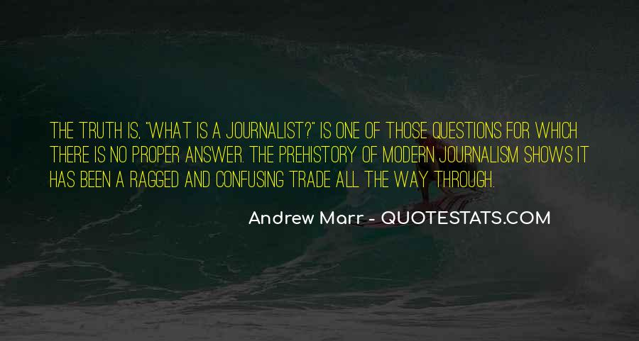 Andrew Marr Quotes #1861420