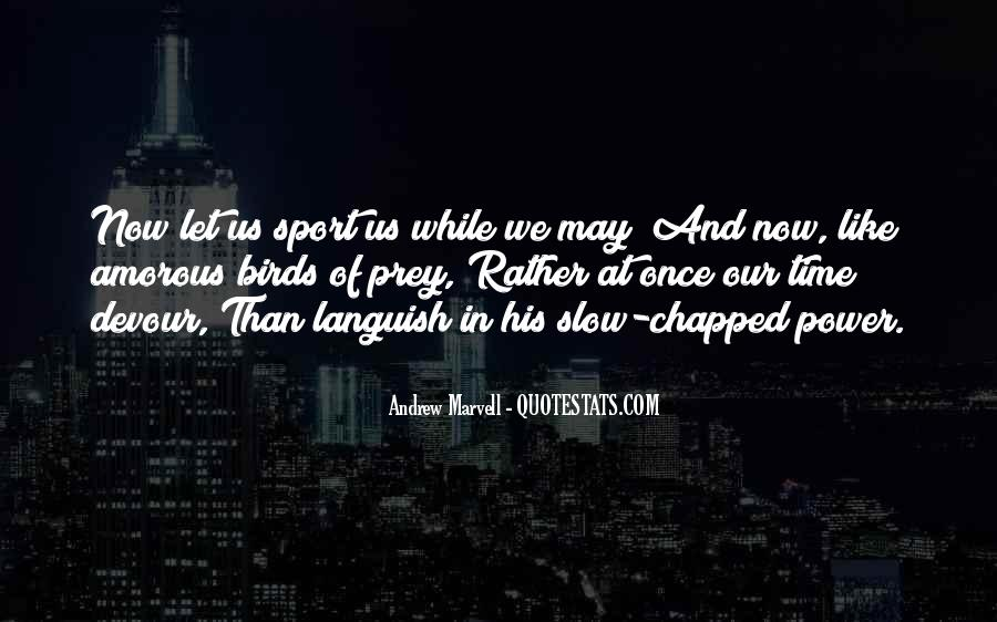 Andrew Marvell Quotes #834170