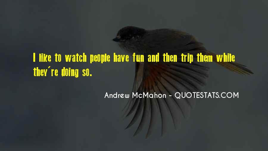 Andrew McMahon Quotes #369485