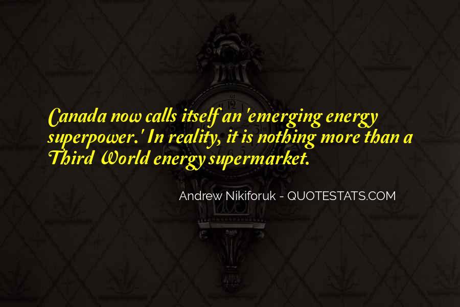 Andrew Nikiforuk Quotes #1437267