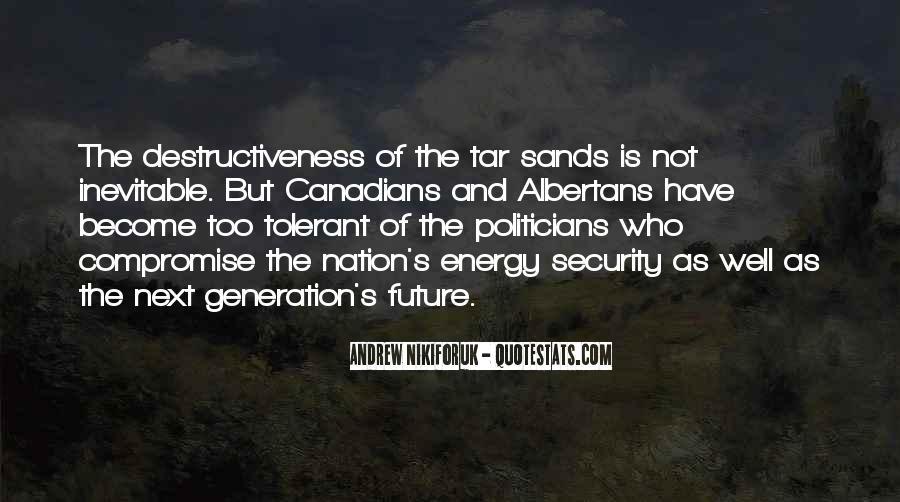 Andrew Nikiforuk Quotes #1750688