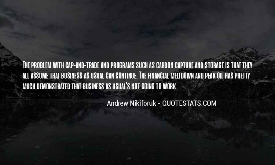 Andrew Nikiforuk Quotes #539892