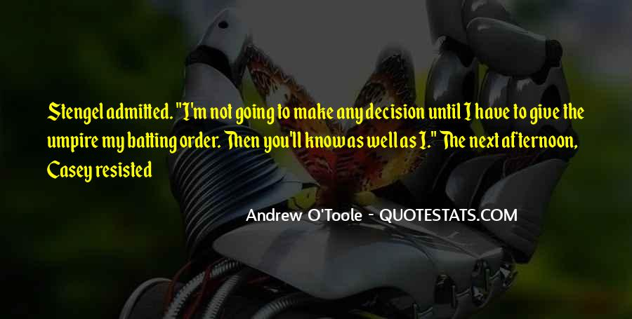Andrew O'Toole Quotes #1462598
