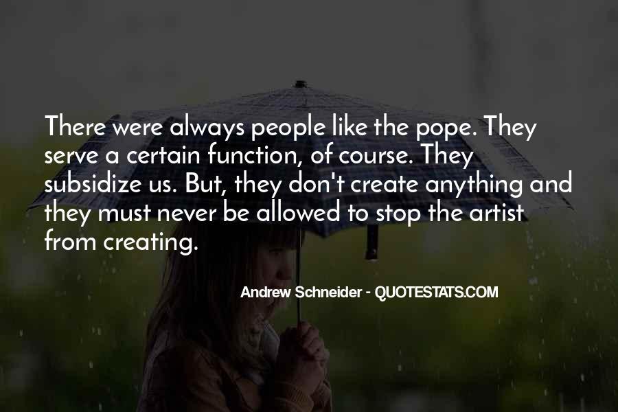 Andrew Schneider Quotes #1065606