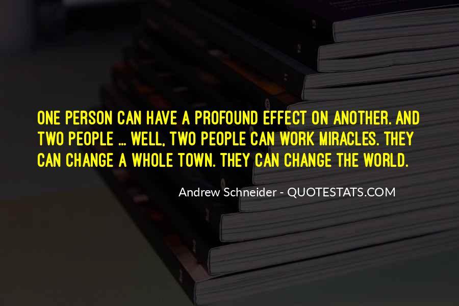 Andrew Schneider Quotes #1086545