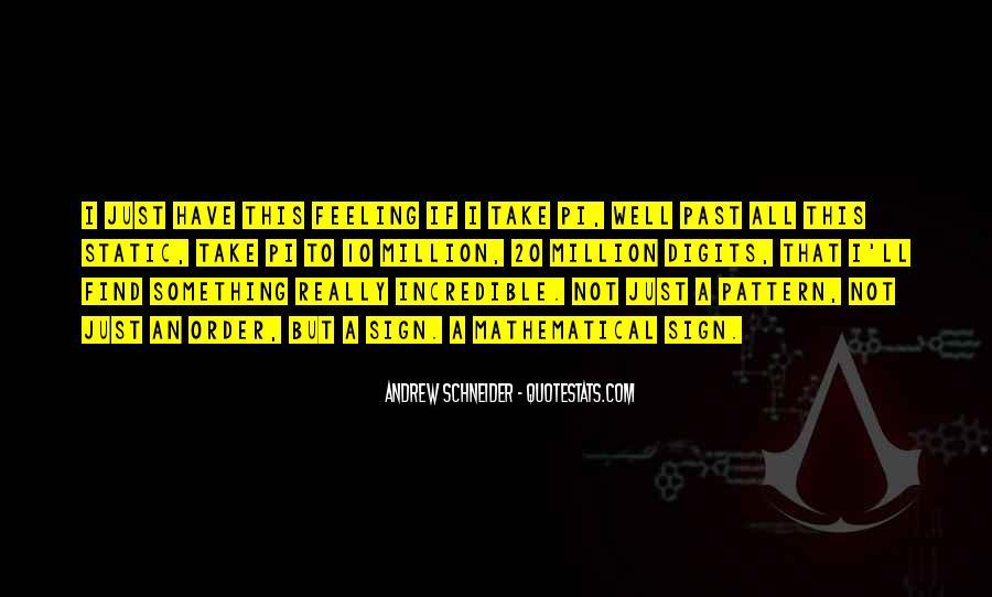 Andrew Schneider Quotes #11055