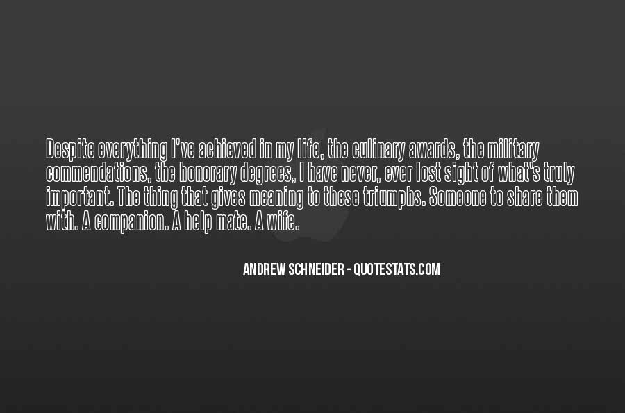 Andrew Schneider Quotes #1487428