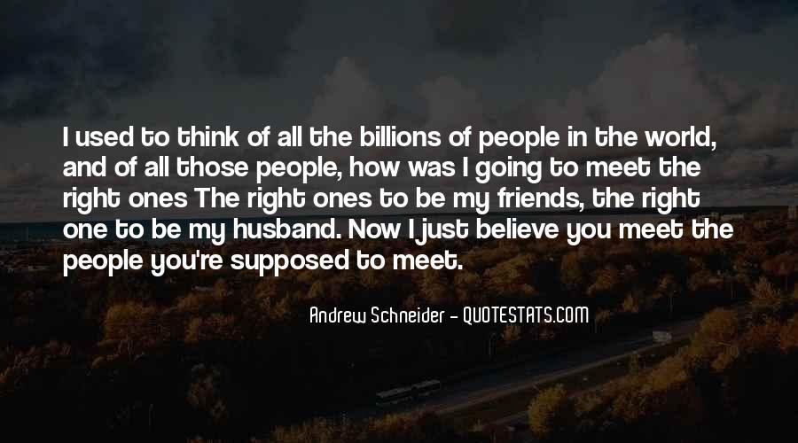 Andrew Schneider Quotes #1749236