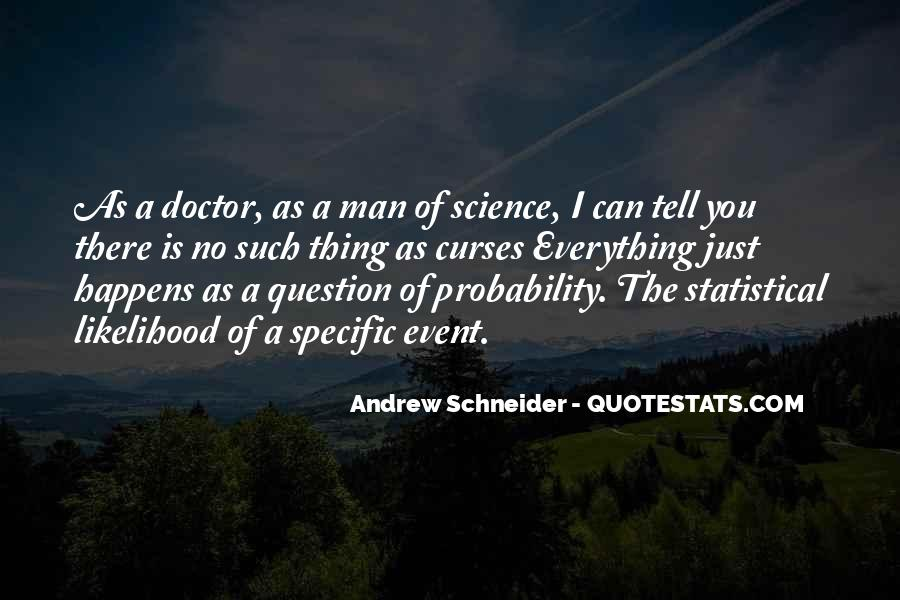 Andrew Schneider Quotes #1805790