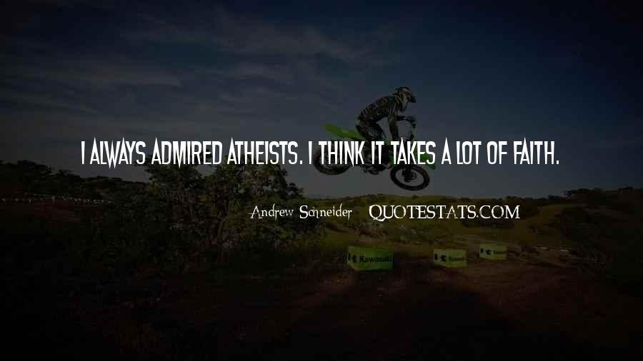 Andrew Schneider Quotes #291468
