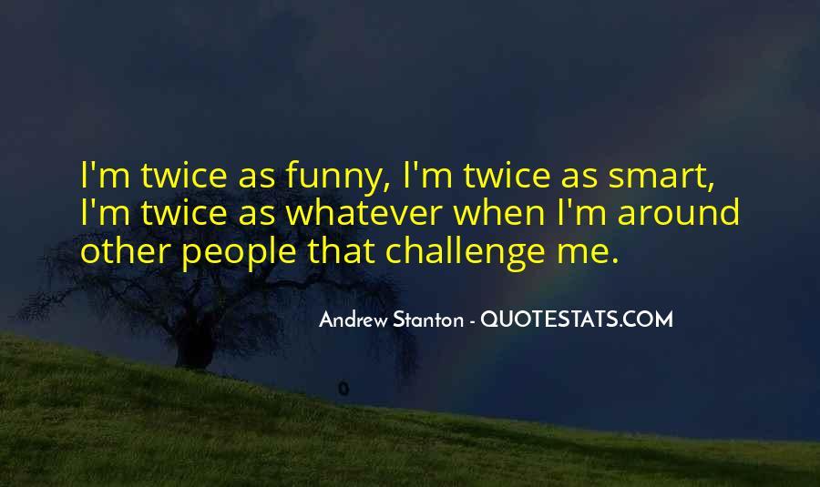 Andrew Stanton Quotes #1192272