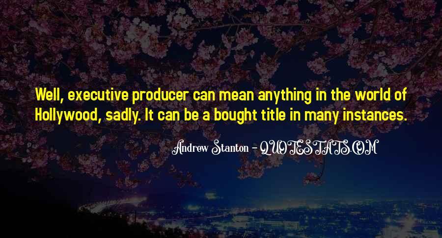 Andrew Stanton Quotes #776860