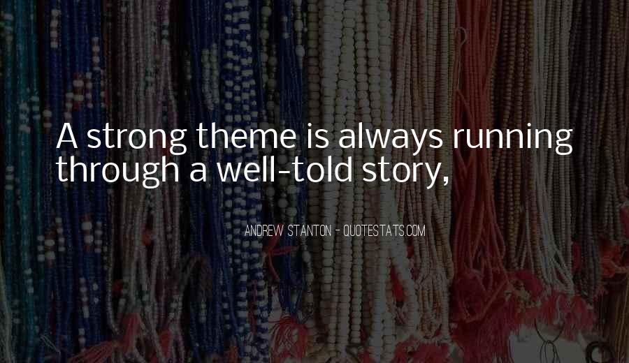Andrew Stanton Quotes #926157