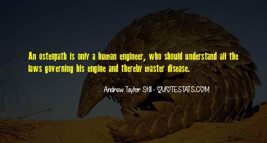 Andrew Taylor Still Quotes #1377187