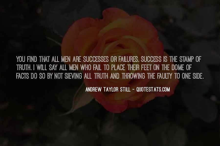 Andrew Taylor Still Quotes #1836226