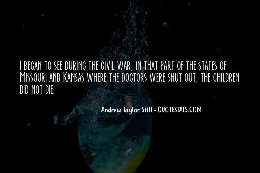 Andrew Taylor Still Quotes #978626