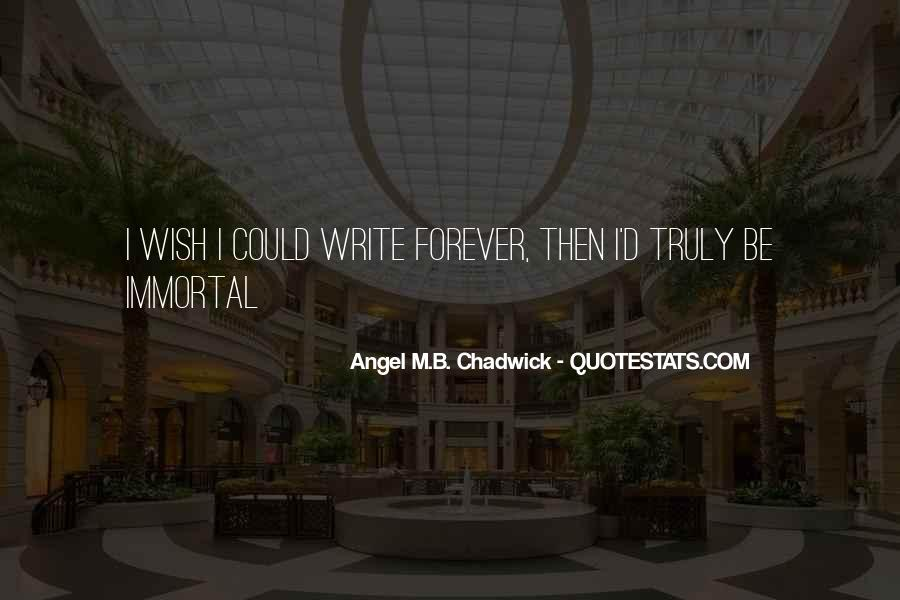 Angel M.B. Chadwick Quotes #1056395