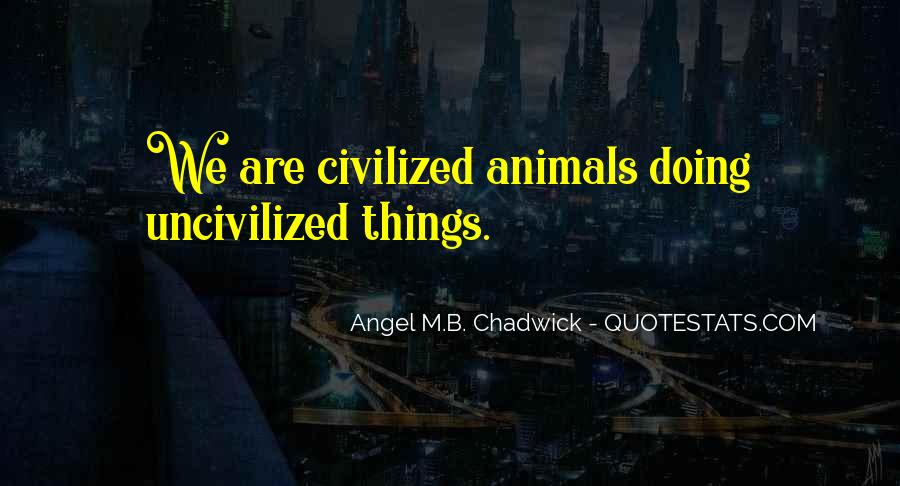 Angel M.B. Chadwick Quotes #127220