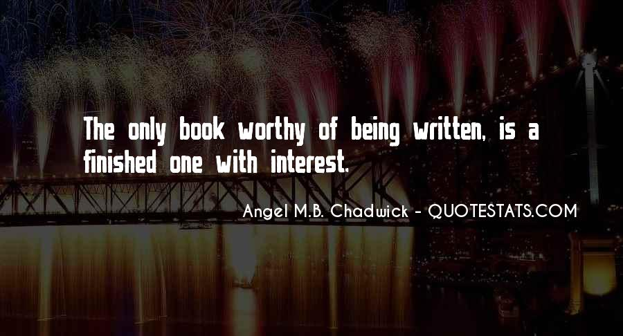 Angel M.B. Chadwick Quotes #1480795