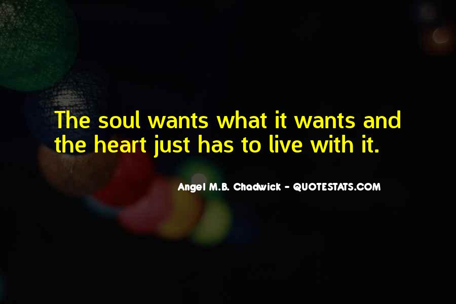 Angel M.B. Chadwick Quotes #36068