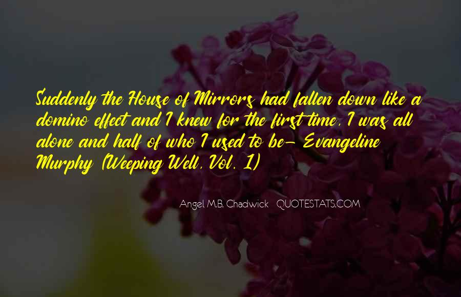 Angel M.B. Chadwick Quotes #431272