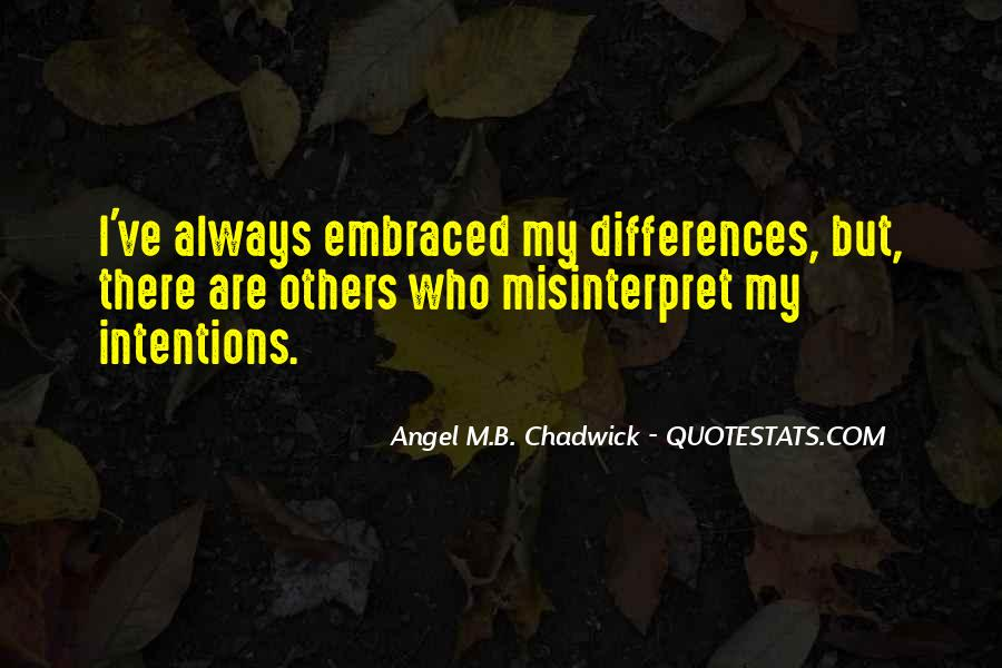 Angel M.B. Chadwick Quotes #61490