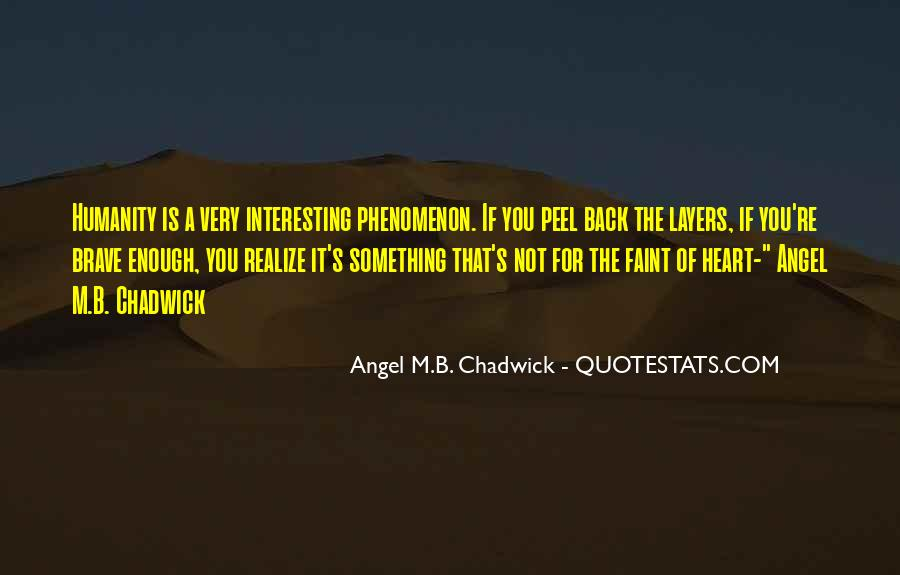 Angel M.B. Chadwick Quotes #8036