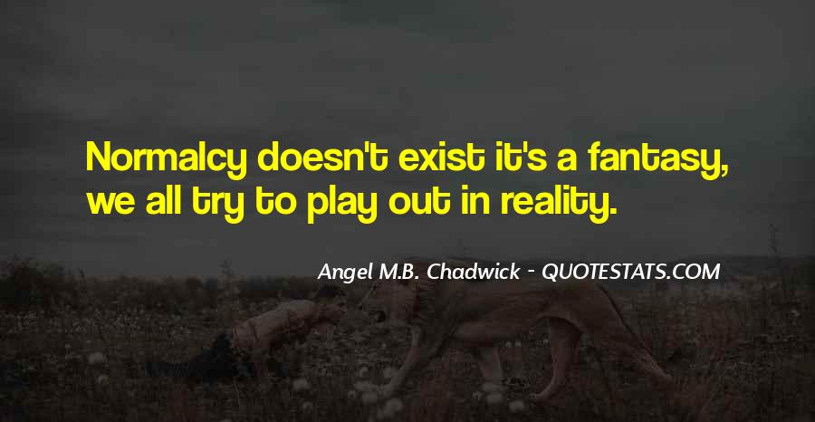 Angel M.B. Chadwick Quotes #930920
