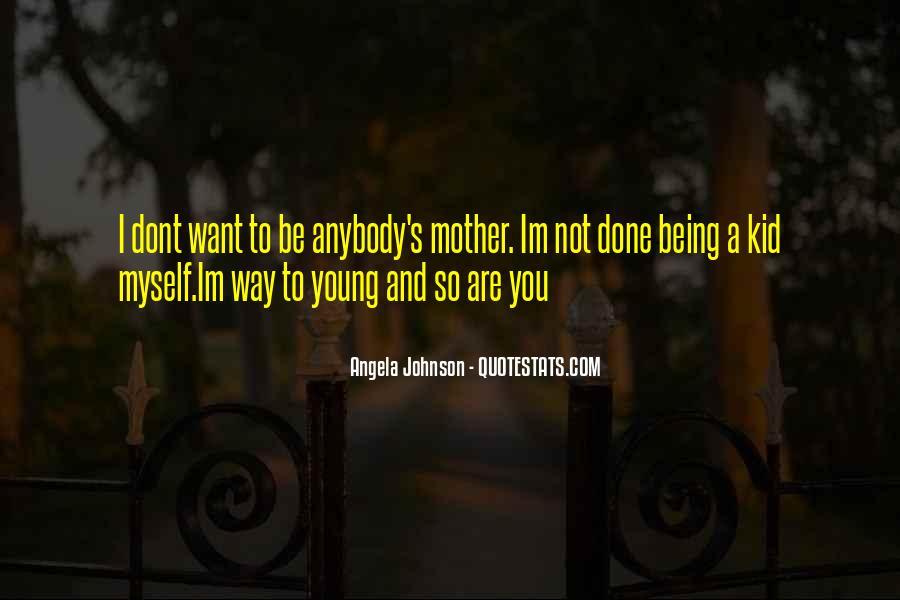 Angela Johnson Quotes #1867233