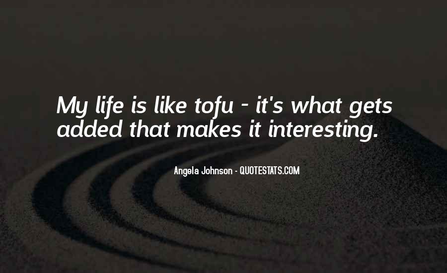 Angela Johnson Quotes #407982