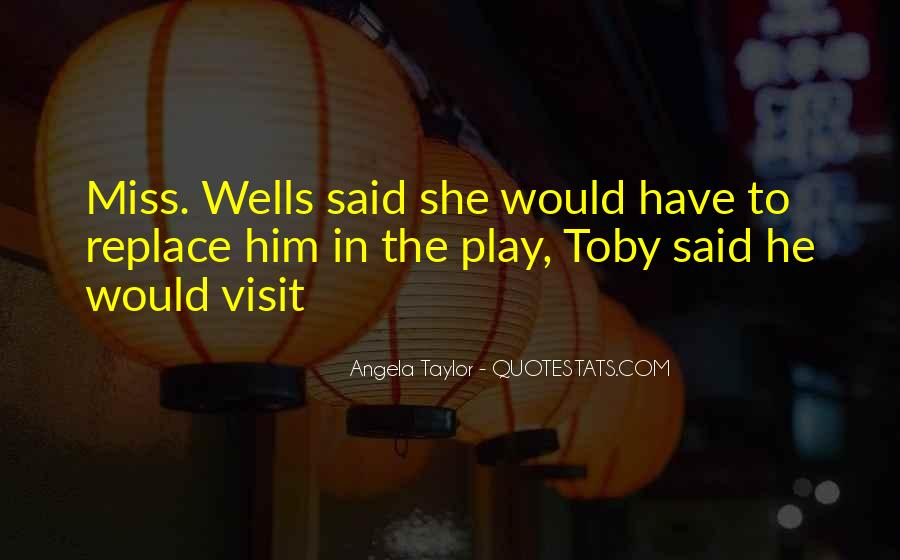 Angela Taylor Quotes #1246780