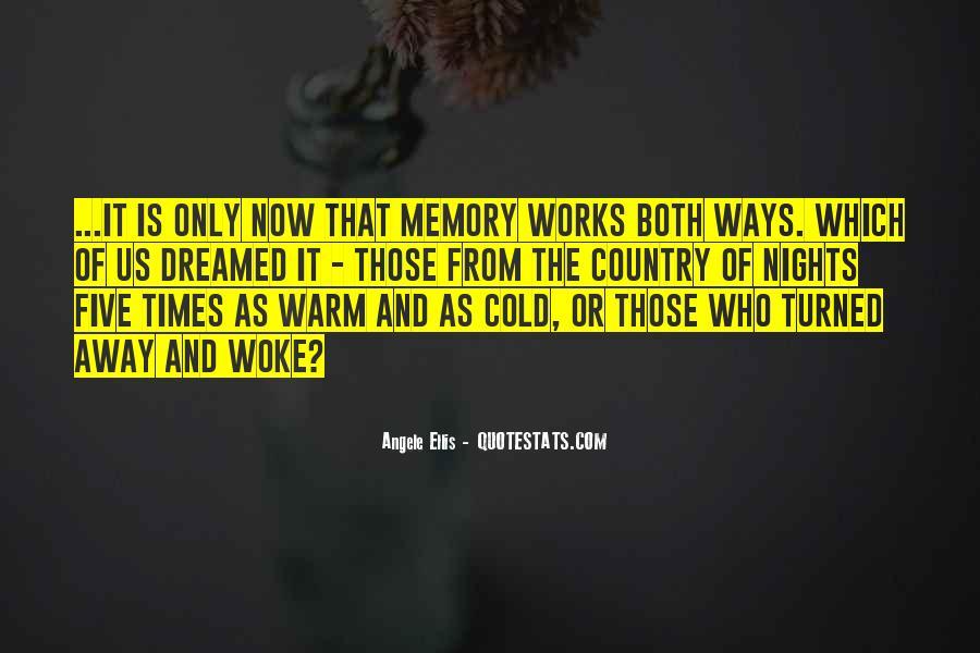 Angele Ellis Quotes #1800185