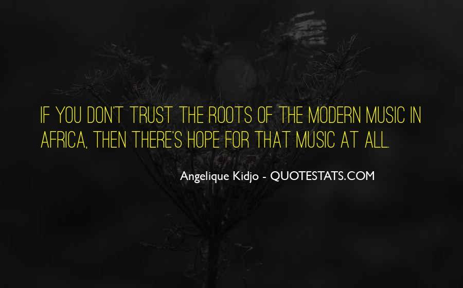 Angelique Kidjo Quotes #1644109