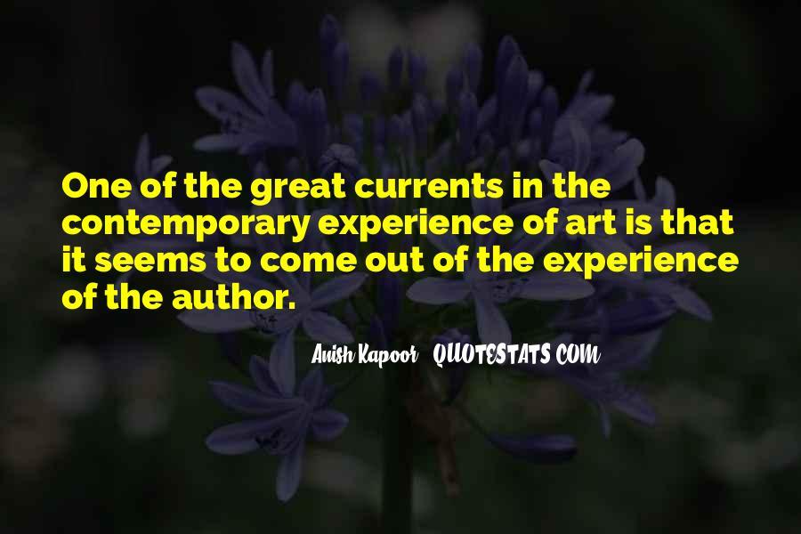 Anish Kapoor Quotes #1115206