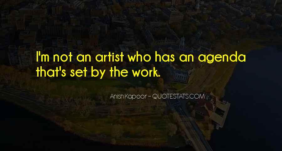 Anish Kapoor Quotes #1240450