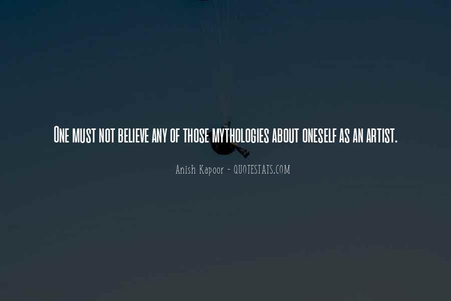 Anish Kapoor Quotes #1377989