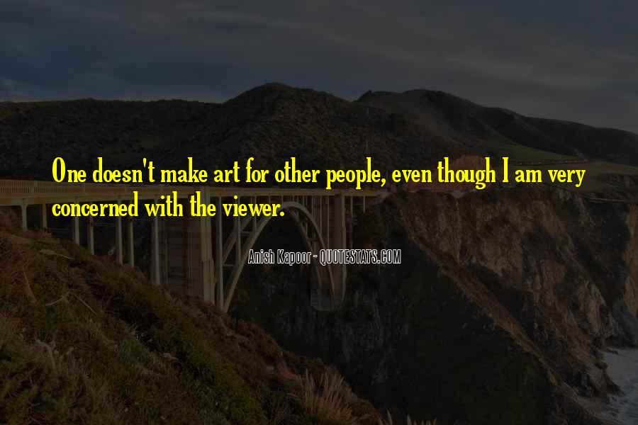 Anish Kapoor Quotes #1515538