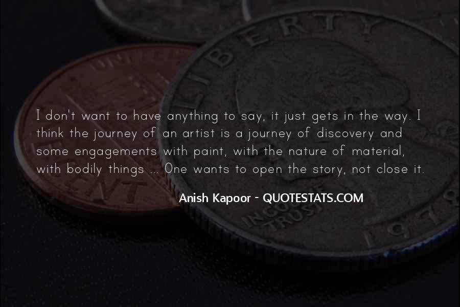 Anish Kapoor Quotes #1684813