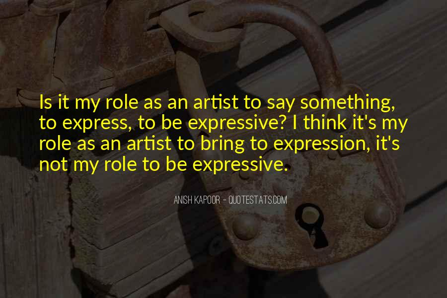 Anish Kapoor Quotes #1717400