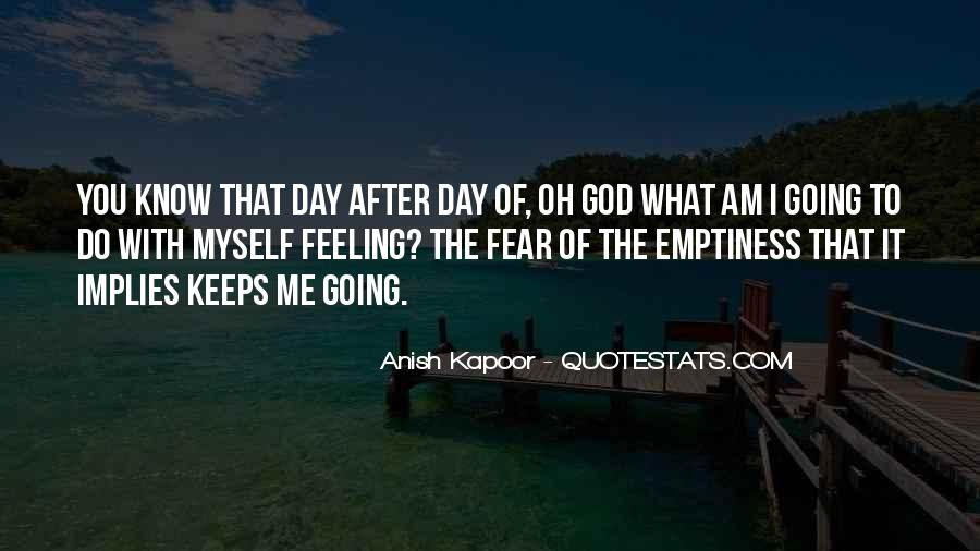 Anish Kapoor Quotes #597563