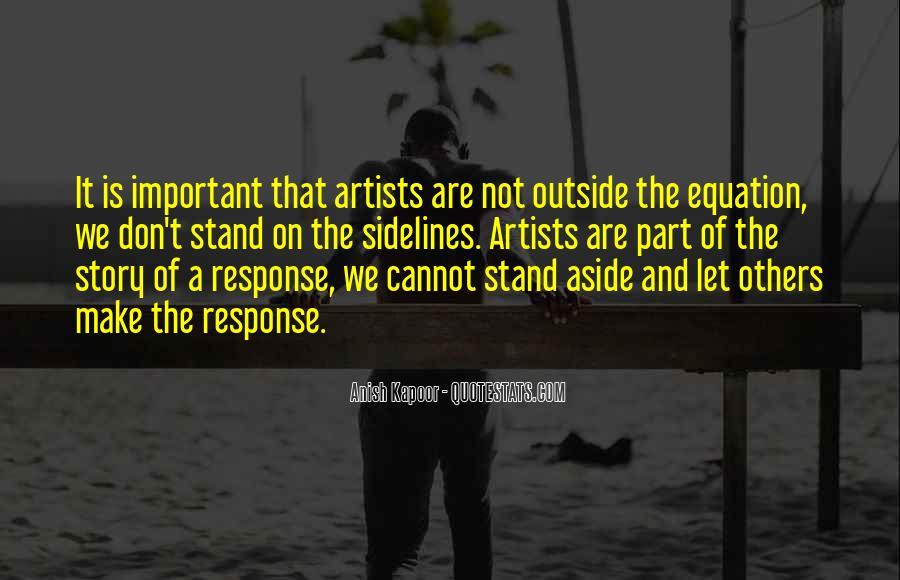 Anish Kapoor Quotes #652124